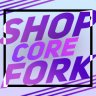 [Shop] Core (Fork)